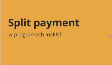 Podzielona płatność w Insert GT